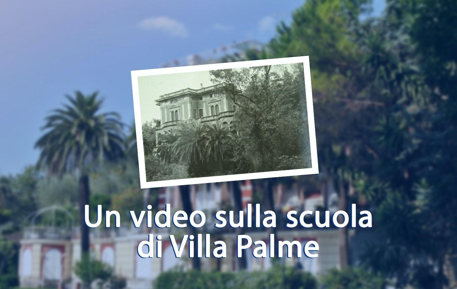 Un video sulla scuola di Villa Palme