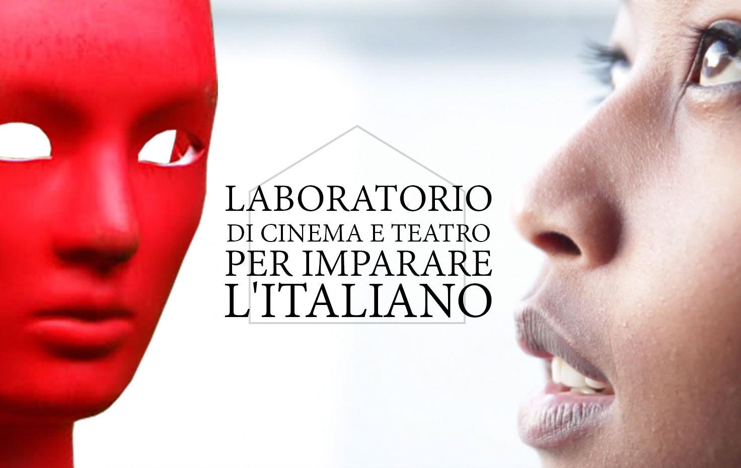 LABORATORIO DI CINEMA E TEATRO PER IMPARARE L'ITALIANO