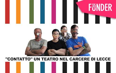 """""""Contatto"""" Un teatro nel Carcere di Lecce"""