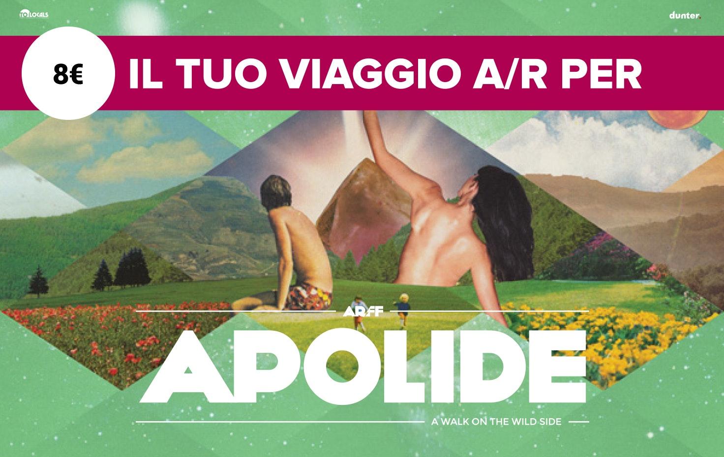 Il tuo viaggio a/r per APOLIDE Festival!