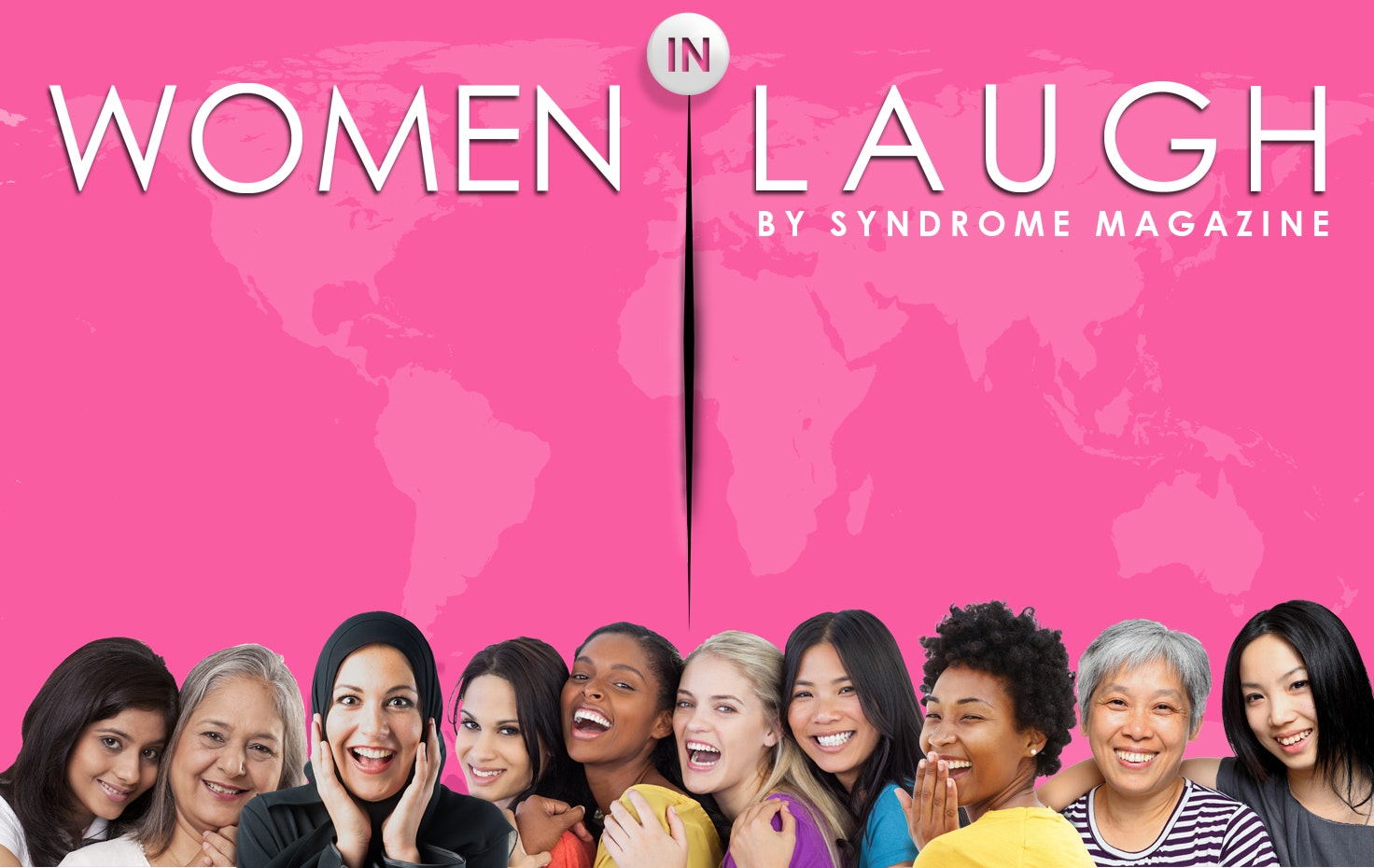 Women in Laugh by Syndrome Magazine