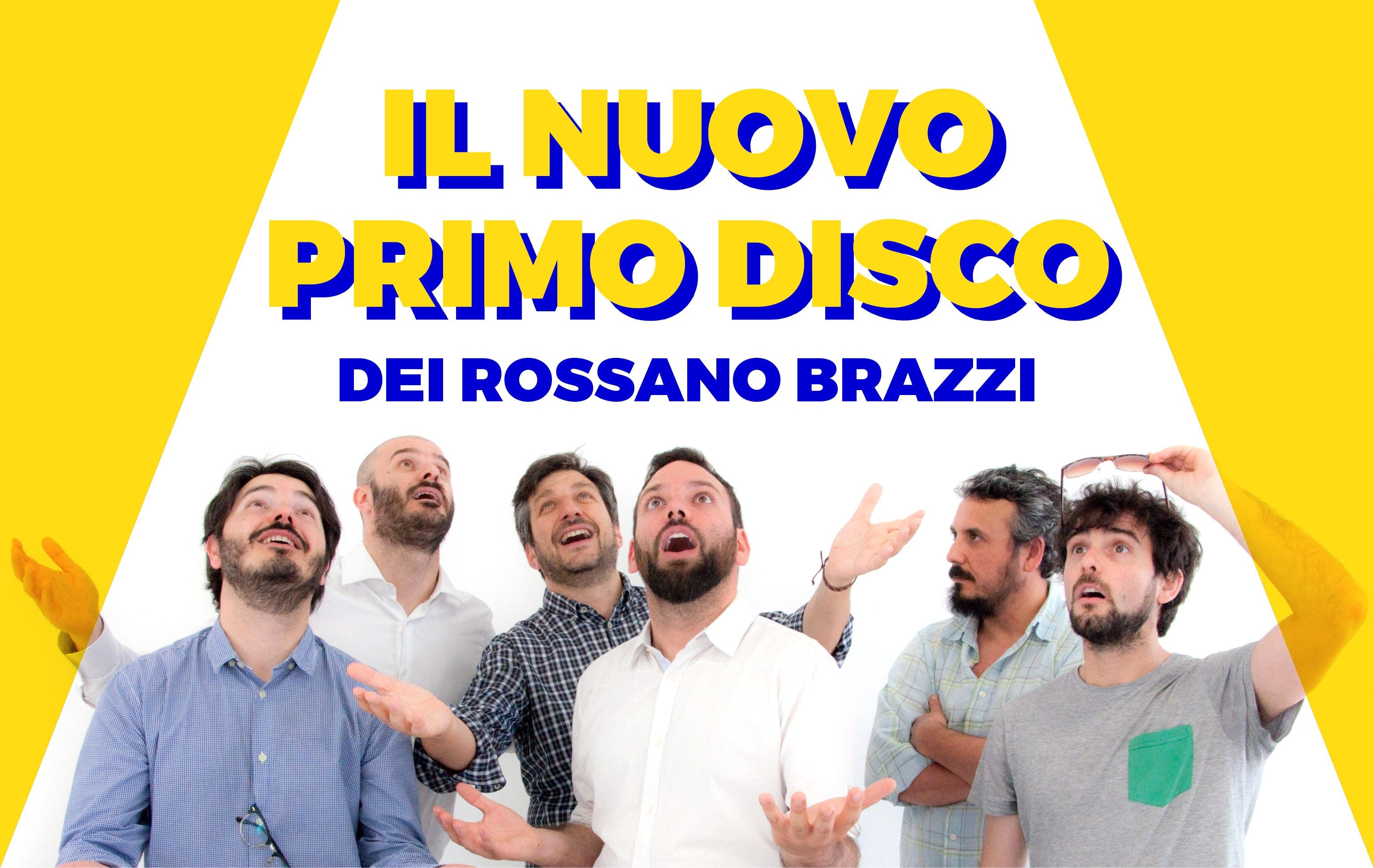 Il nuovo primo disco dei Rossano Brazzi