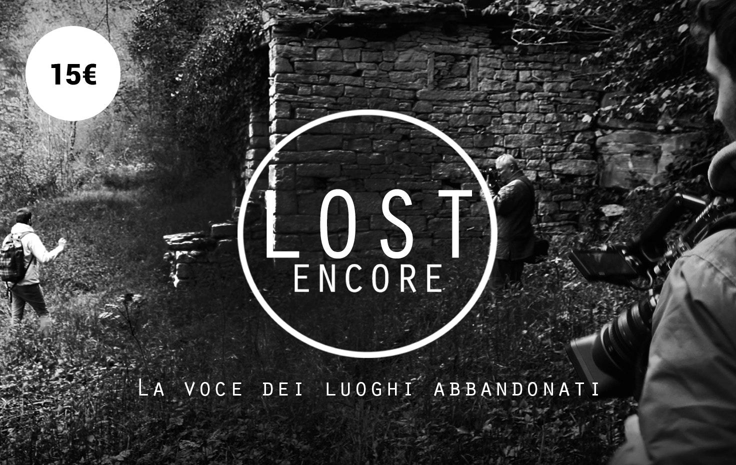 Lost Encore, la voce dei luoghi abbandonati