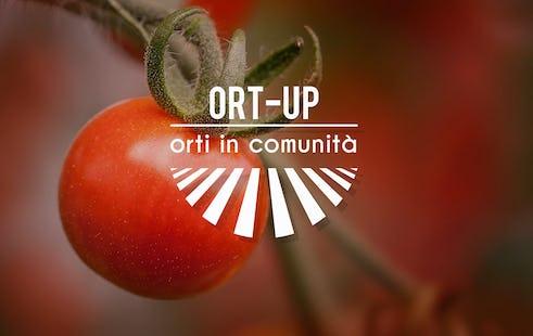 """""""ORT-UP"""": Orti in Comunità"""