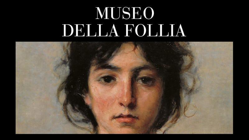 Image result for museo della follia lucca