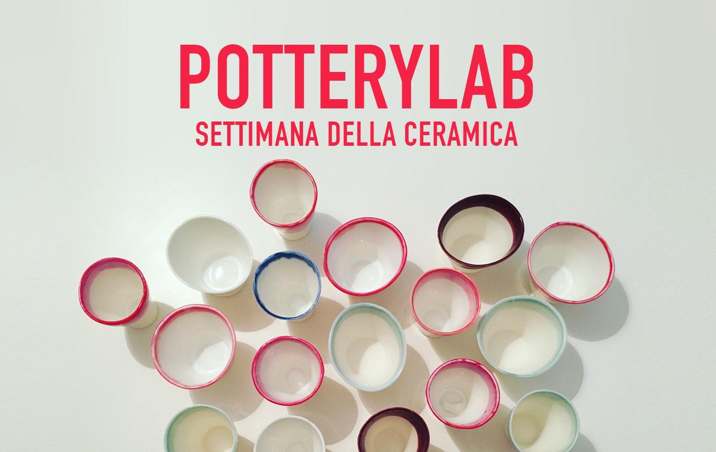 POTTERYLAB // Settimana della ceramica